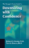 Downsizing with Confidence